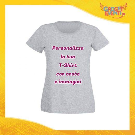 T-Shirt Donna Maglietta Grigia Personalizzata con Nome Foto Immagine Testo o Frase Gadget Eventi