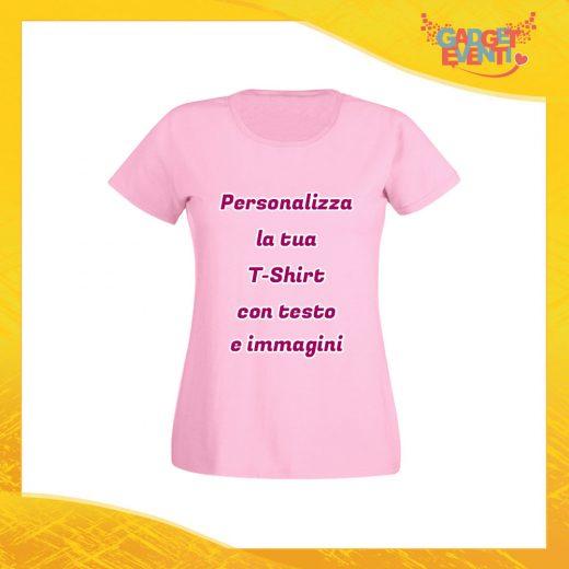 T-Shirt Donna Maglietta Rosa Personalizzata con Nome Foto Immagine Testo o Frase Gadget Eventi