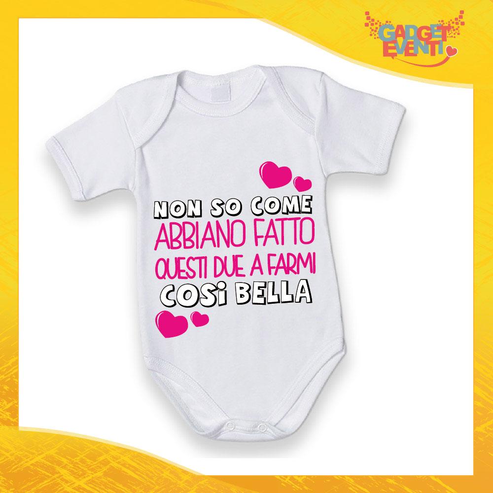 """Body Manica Corta Femminuccia Neonato Bodino Bimba """"Mi hanno fatto così bella"""" Gadget Eventi"""