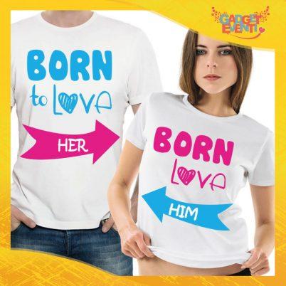 """T-Shirt Coppia Maglietta """"Born to Love"""" Gadget Eventi"""