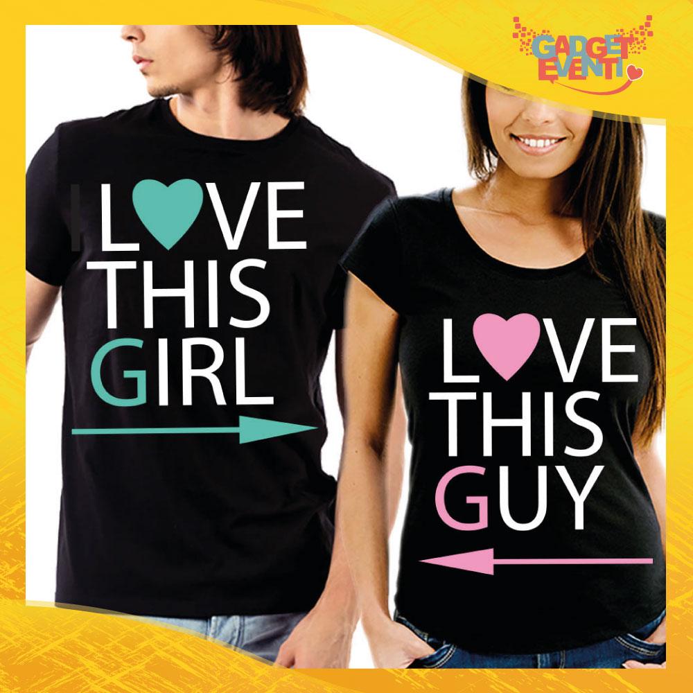 """T-Shirt Coppia Maglietta """"I Love This Girl"""" Gadget Eventi"""