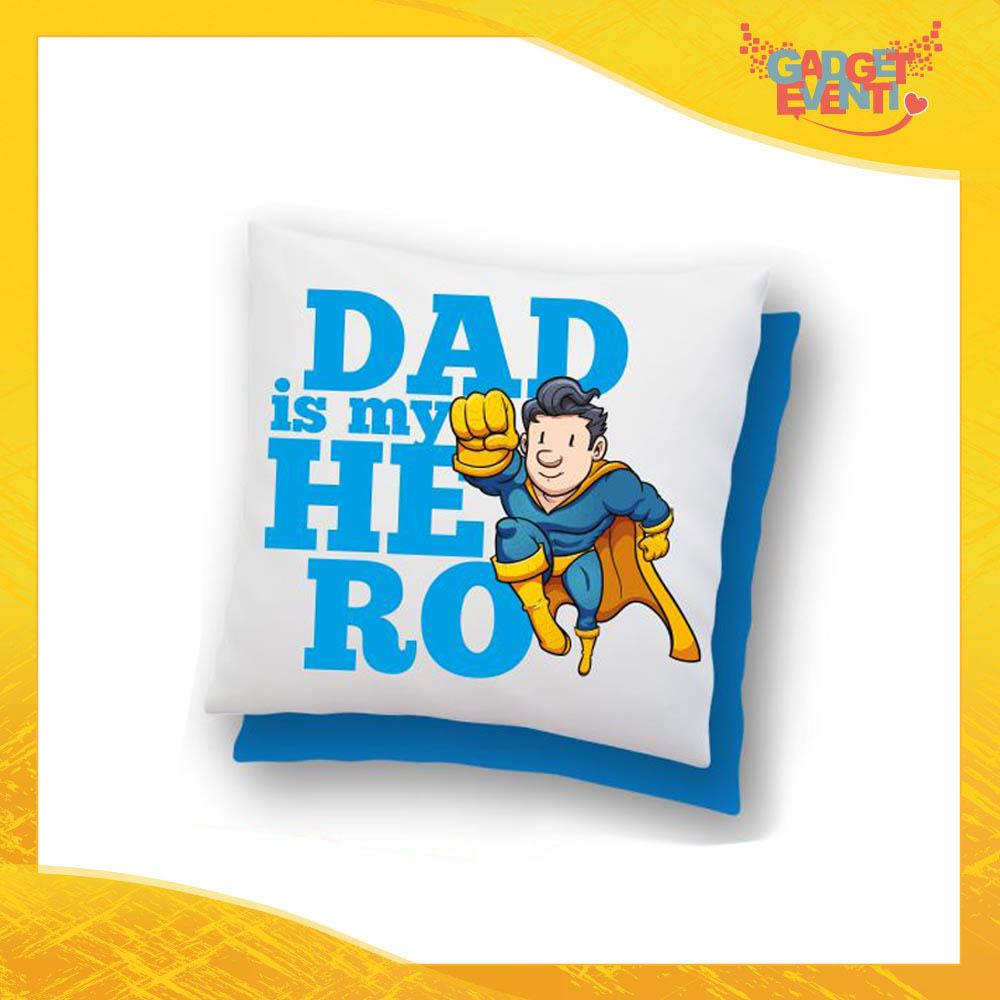 """Cuscino Quadrato """"Dad is My Hero Supereroe"""" Idea Regalo Festa del Papà Gadget Eventi"""