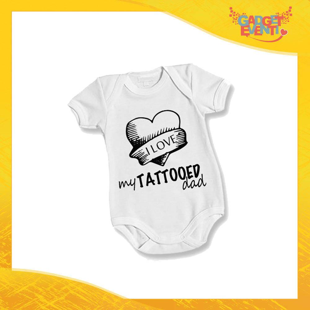 """Body Bimbo Neonato Bodino """"Love My Tattoed Dad"""" Festa del Papà Idea Regalo Gadget Eventi"""