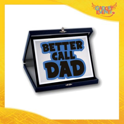 "Targa Decorativa ""Better Call Dad"" Idea Regalo Festa del Papà Gadget Eventi"