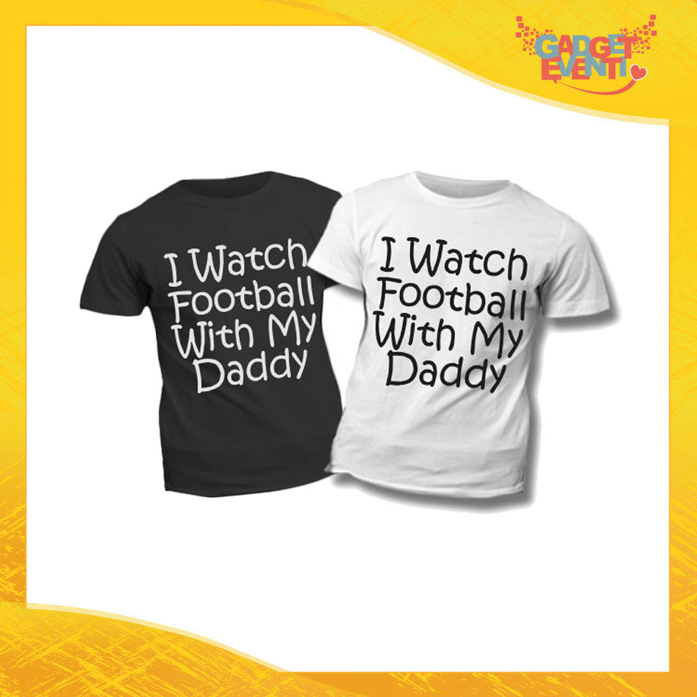 """T-Shirt Bimbo """"Football With My Daddy"""" Idea Regalo Bambino Festa del Papà Gadget Eventi"""