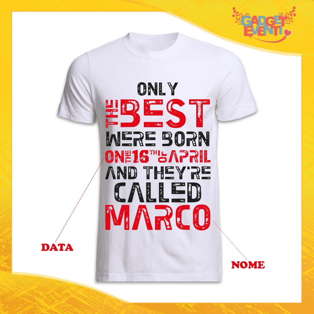 "T-Shirt Uomo Bianca Grafica Rossa ""Only The Best"" Idea Regalo Festa di Compleanno Gadget Eventi"