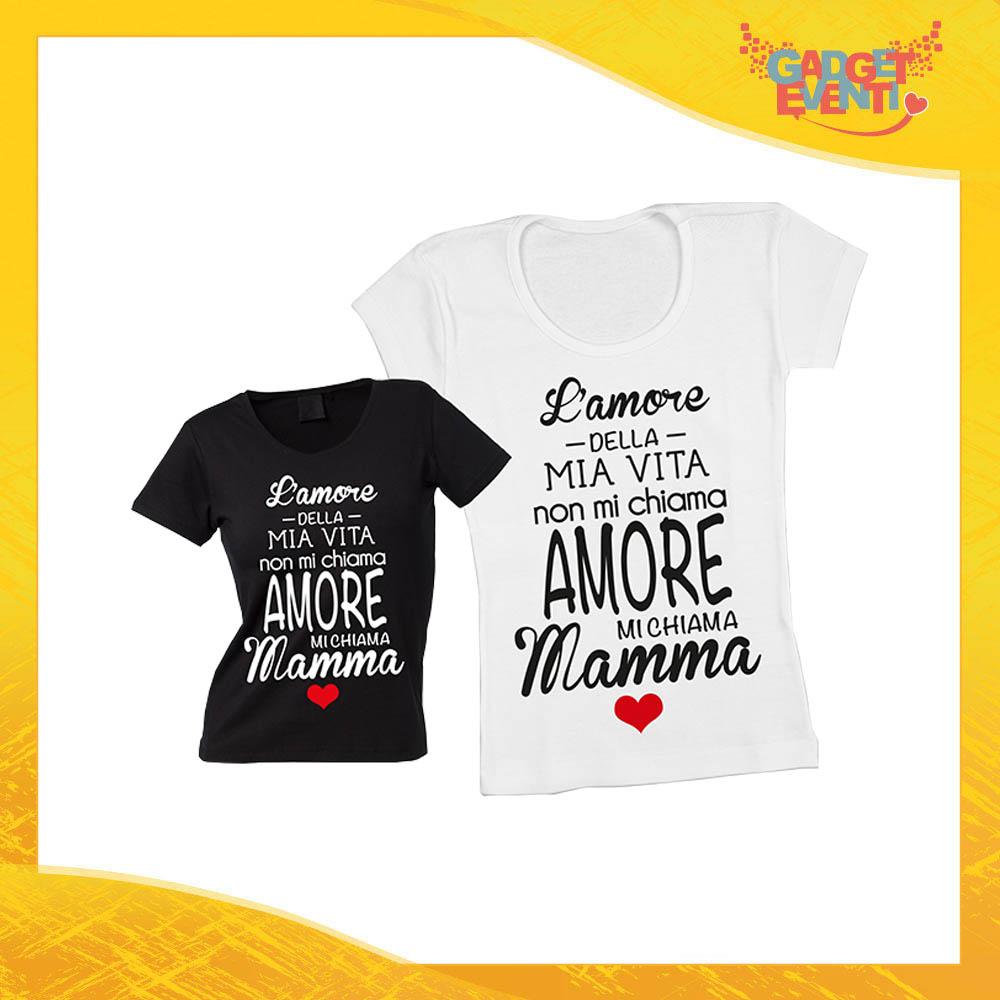 """Maglietta, t-shirt idea regalo festa della mamma """"Amore della mia vita"""" - Gadget Eventi"""