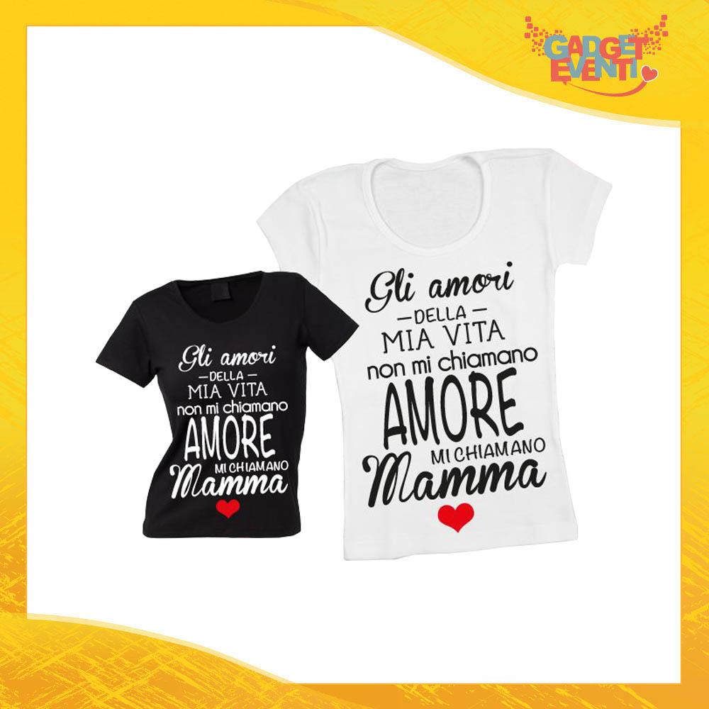 """Maglietta, t-shirt idea regalo festa della mamma """"Amori della mia vita"""" - Gadget Eventi"""