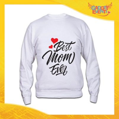 """Felpa Bianca """"Best Mom Ever"""" Idea Regalo Festa della Mamma Gadget Eventi"""