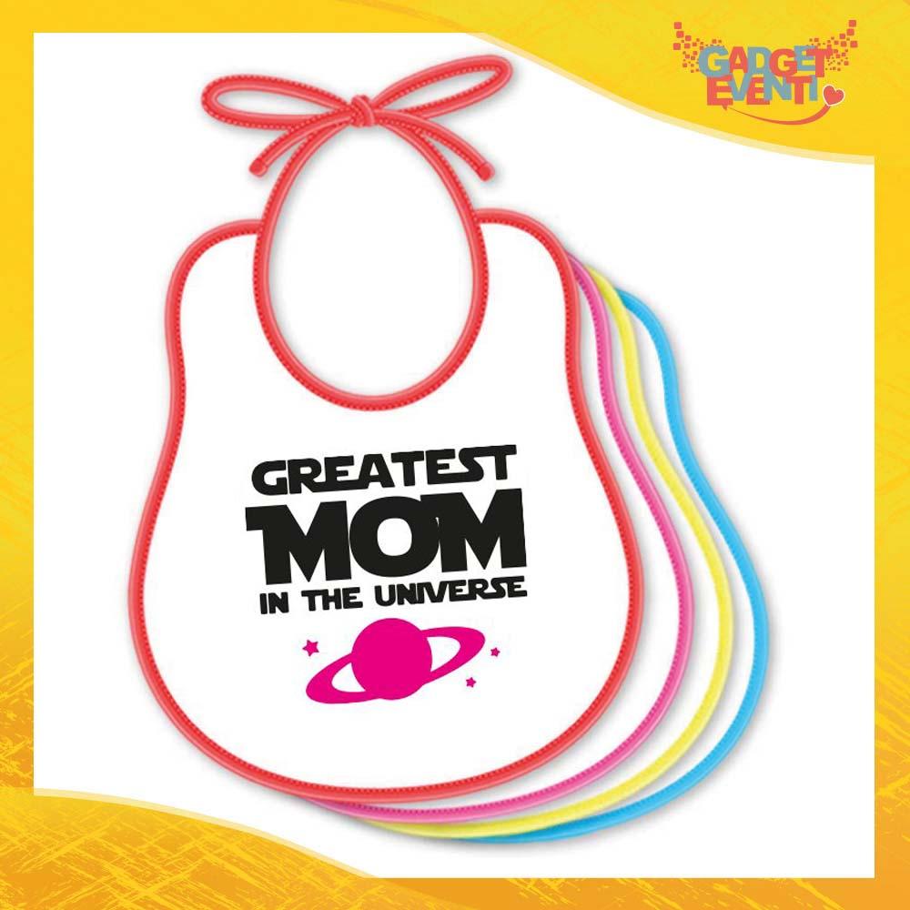 """Bavetto Femminuccia """"Greatest Mom Universe"""" Bavaglino Idea Regalo Festa della Mamma Gadget Eventi"""