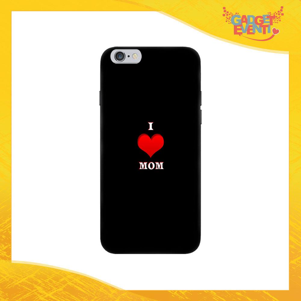 """Cover Smartphone """"I Love Mom"""" Protezione per Cellulare Festa della Mamma Idea Regalo Gadget Eventi"""