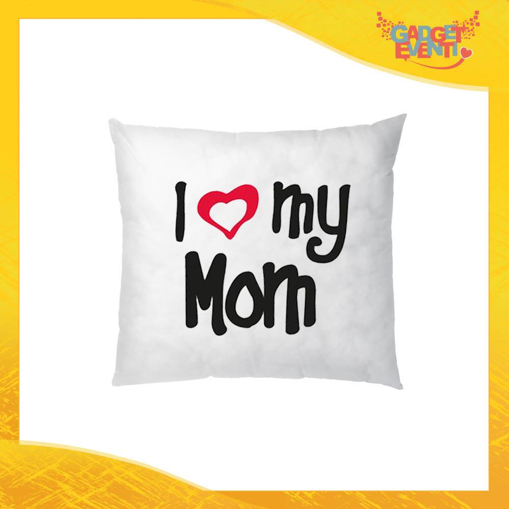 """Cuscino Quadrato """"Love my Mom"""" Idea Regalo Festa della Mamma Gadget Eventi"""