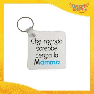 """Portachiavi Maschietto """"Mondo senza Madre"""" con Anello Quadrato Tondo a Cuore Idea Regalo Festa della Mamma Gadget Eventi"""