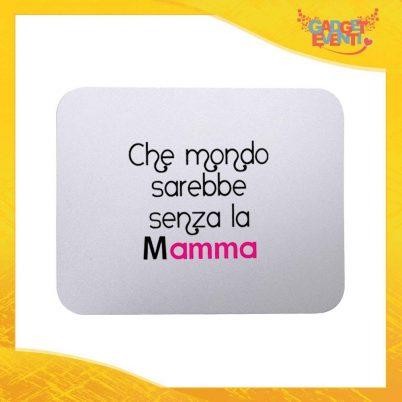 """Mouse Pad femminuccia """"Mondo senza Mamma"""" tappetino pc ufficio idea regalo festa della mamma gadget eventi"""