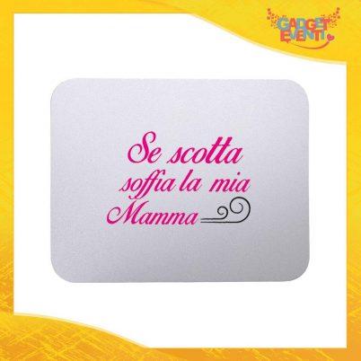 """Mouse Pad femminuccia """"Se scotta"""" tappetino pc ufficio idea regalo festa della mamma gadget eventi"""