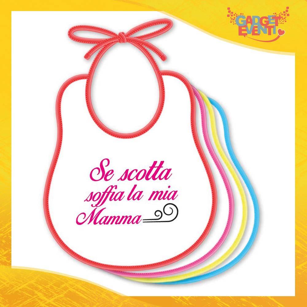 """Bavetto Femminuccia """"Se scotta"""" Bavaglino Idea Regalo Festa della Mamma Gadget Eventi"""