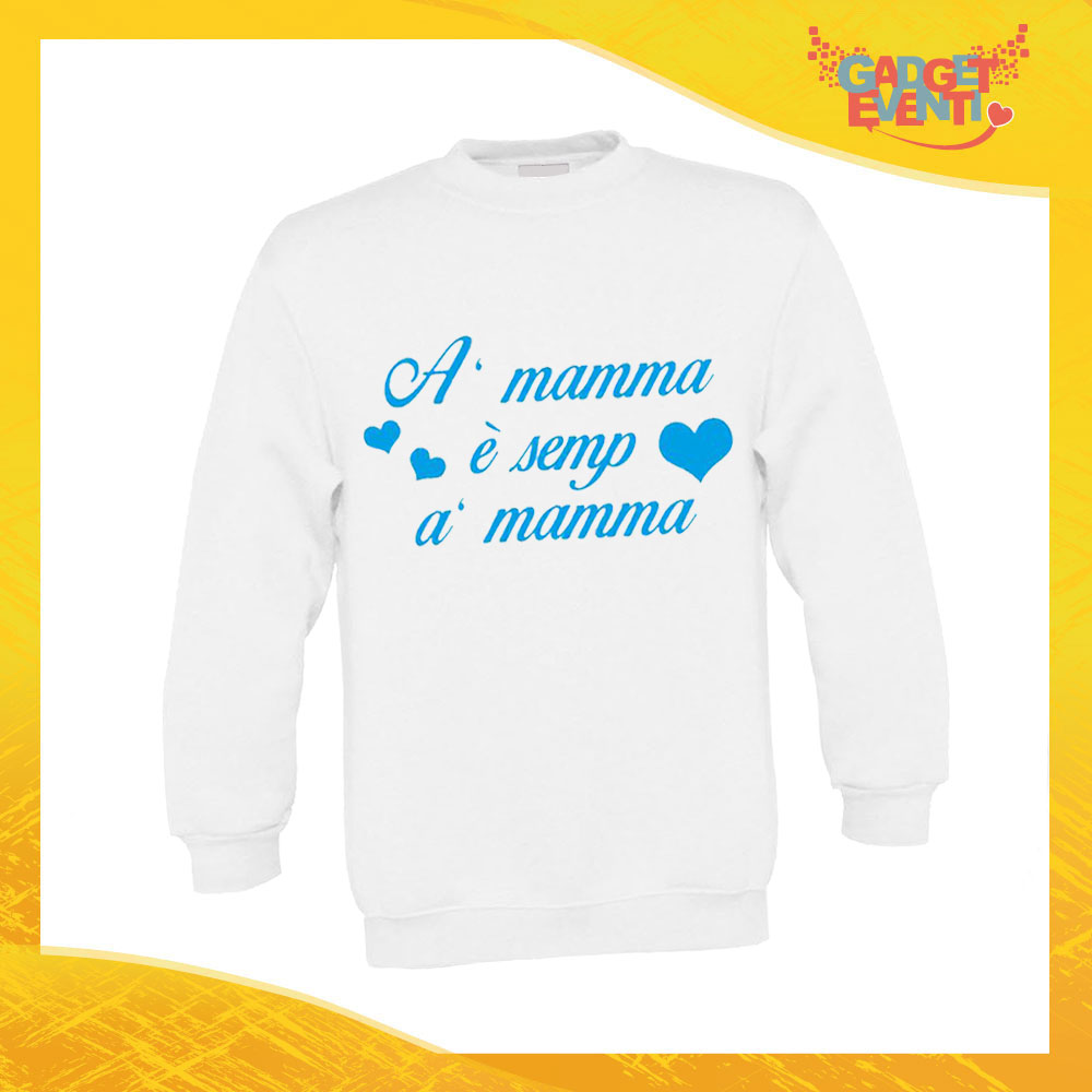 """Felpa Bimbo Maschietto """"Sei Sempre Tu"""" Bambino Bambina Bimbi Idea Regalo Festa della Mamma Gadget Eventi"""