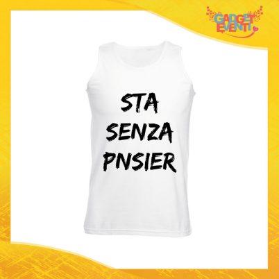 """Canotta Uomo Bianca """"Sta Senza Pnsier"""" Maglietta per l'estate Smanicato Gadget Eventi"""