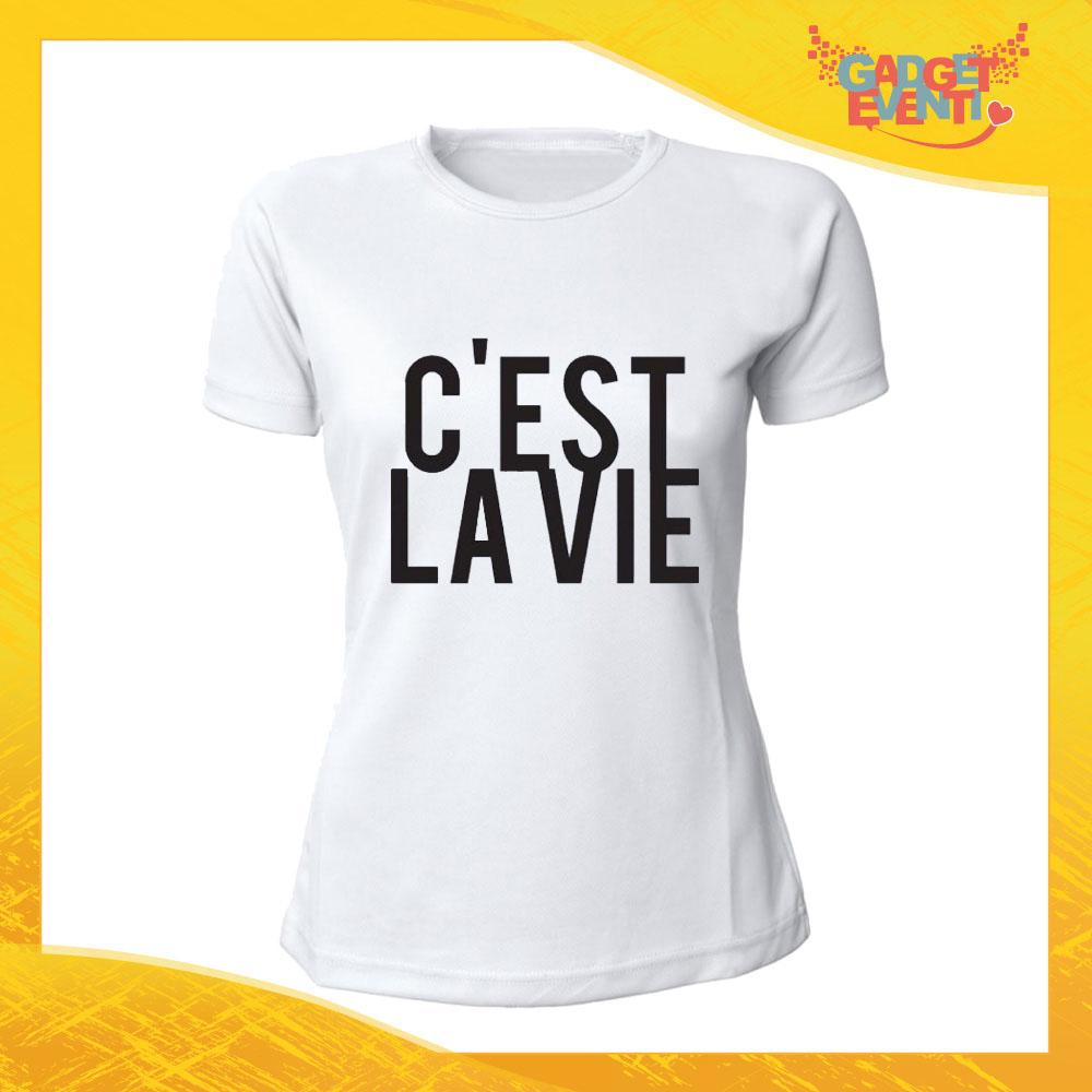 """T-Shirt Donna Bianca """"C'est la vie"""" Maglia Maglietta Idea Regalo Divertente Gadget Eventi"""