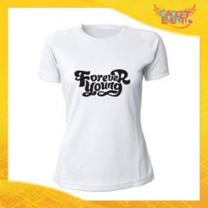"""T-Shirt Donna Bianca """"Forever Young"""" Maglia Maglietta Idea Regalo Divertente Gadget Eventi"""
