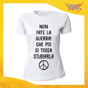 """T-Shirt Donna Bianca """"Non fate la Guerra"""" Maglia Maglietta Idea Regalo Divertente Gadget Eventi"""
