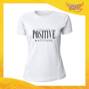 """T-Shirt Donna Bianca """"Positive Attitude"""" Maglia Maglietta Idea Regalo Divertente Gadget Eventi"""