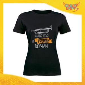 """T-Shirt Donna Nera """"Anche oggi si tromba domani"""" Maglia Maglietta Idea Regalo Divertente Gadget Eventi"""