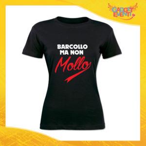 """T-Shirt Donna Nera """"Barcollo ma non mollo"""" Maglia Maglietta Idea Regalo Divertente Gadget Eventi"""