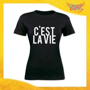 """T-Shirt Donna Nera """"C'est la vie"""" Maglia Maglietta Idea Regalo Divertente Gadget Eventi"""