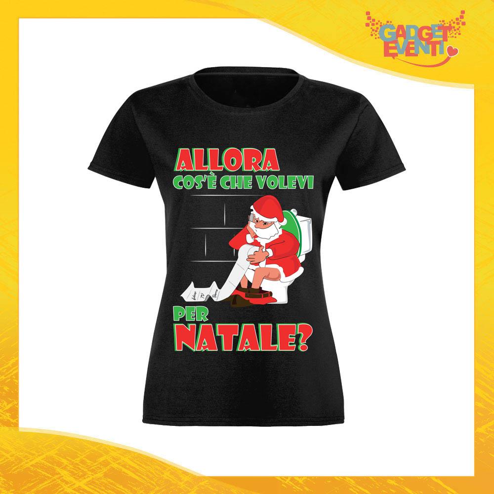 Natale Maglietta Volevi Gadget Cosa Donna Eventi Personalizzata Per lKcu13TFJ5