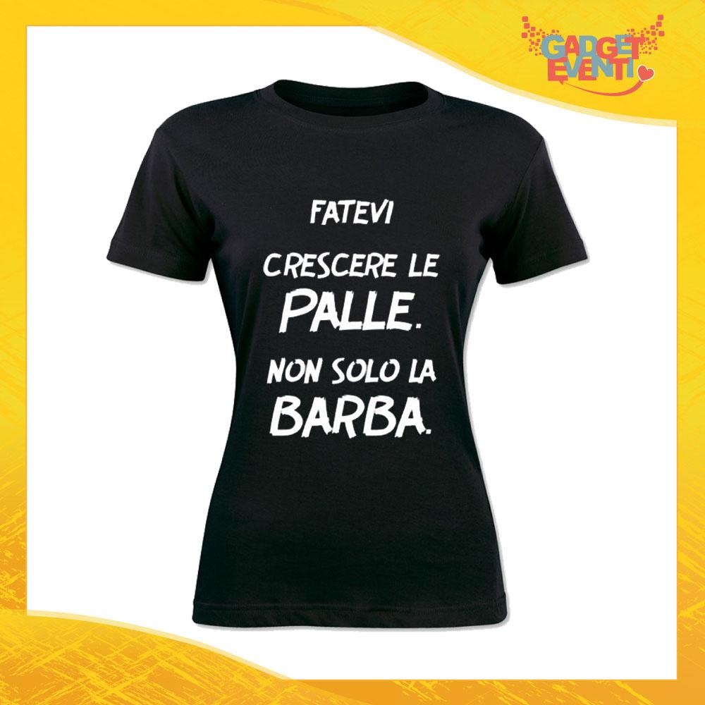 """T-Shirt Donna Nera """"Fatevi crescere le palle"""" Maglia Maglietta Idea Regalo Divertente Gadget Eventi"""