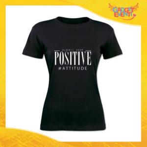 """T-Shirt Donna Nera """"Positive Attitude"""" Maglia Maglietta Idea Regalo Divertente Gadget Eventi"""