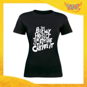 """T-Shirt Donna Nera """"Predict The Future"""" Maglia Maglietta Idea Regalo Divertente Gadget Eventi"""