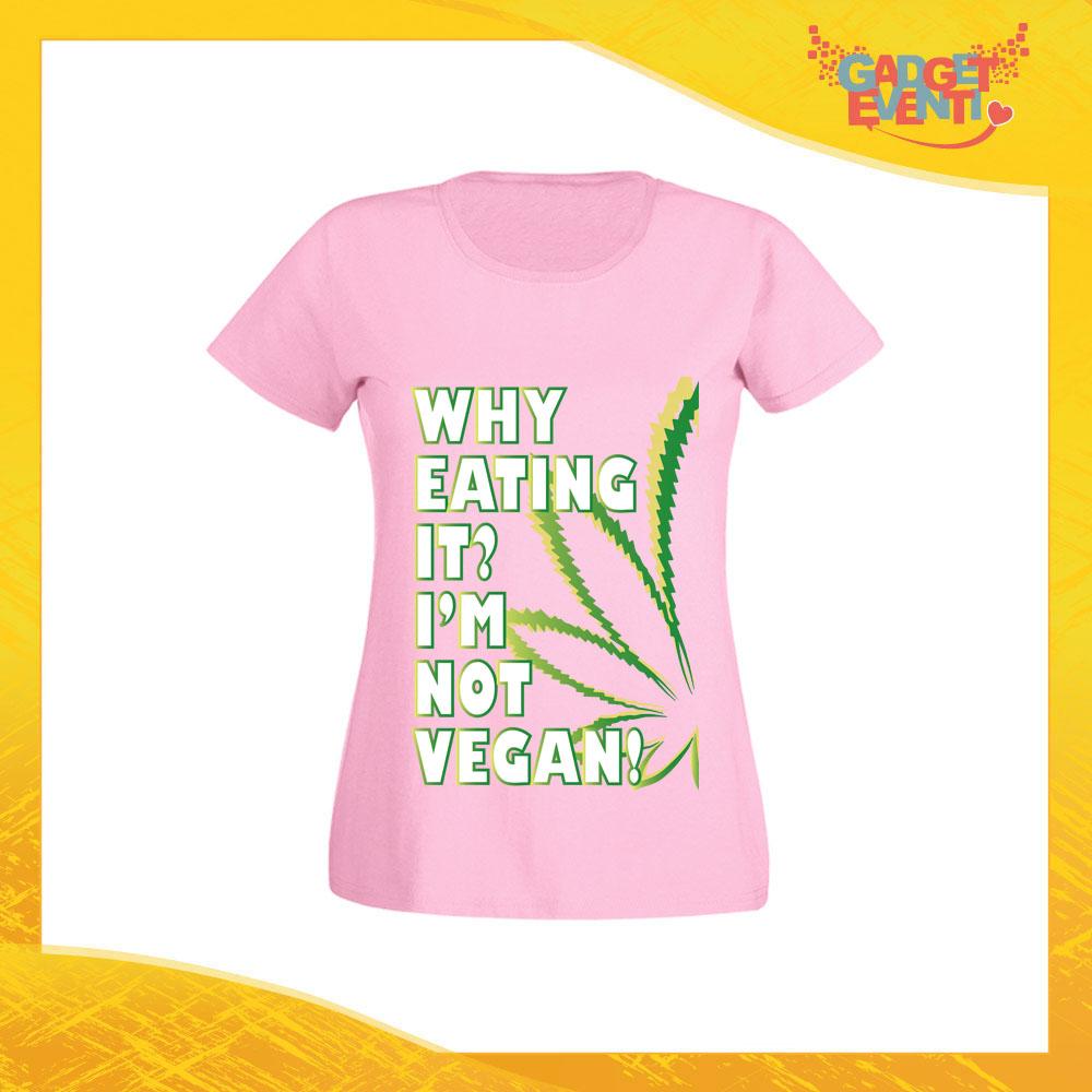 """T-Shirt Donna Rosa """"I'm Not Vegan"""" Maglia per l'estate Idea Regalo Maglietta Femminile Gadget Eventi"""
