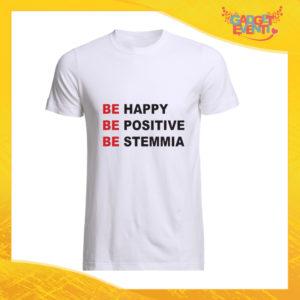 """T-Shirt Uomo Bianca """"Be Happy Be Positive Be Stemmia"""" Maglia Maglietta Maschile Idea Regalo Divertente per un Ragazzo Gadget Eventi"""
