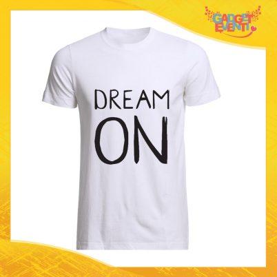 """T-Shirt Uomo Bianca """"Dream On"""" Maglia Maglietta Maschile Idea Regalo Divertente per un Ragazzo Gadget Eventi"""