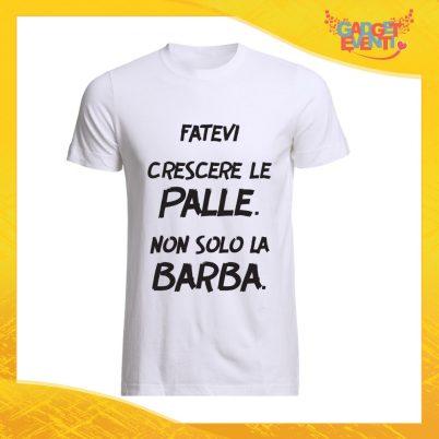 """T-Shirt Uomo Bianca """"Fatevi crescere le Palle"""" Maglia Maglietta Maschile Idea Regalo Divertente per un Ragazzo Gadget Eventi"""