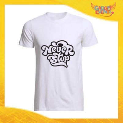 """T-Shirt Uomo Bianca """"Never Stop"""" Maglia Maglietta Maschile Idea Regalo Divertente per un Ragazzo Gadget Eventi"""