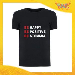 """T-Shirt Uomo Nera """"Be Happy Be Positive Be Stemmia"""" Maglia Maglietta Maschile Idea Regalo Divertente per un Ragazzo Gadget Eventi"""