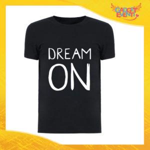 """T-Shirt Uomo Nera """"Dream On"""" Maglia Maglietta Maschile Idea Regalo Divertente per un Ragazzo Gadget Eventi"""