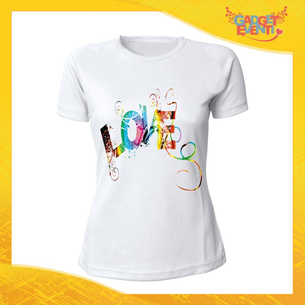 """T-Shirt Donna Love Bianca """"Love Colored"""" Maglietta Idea Regalo Maglia per Innamorati Gadget Eventi"""