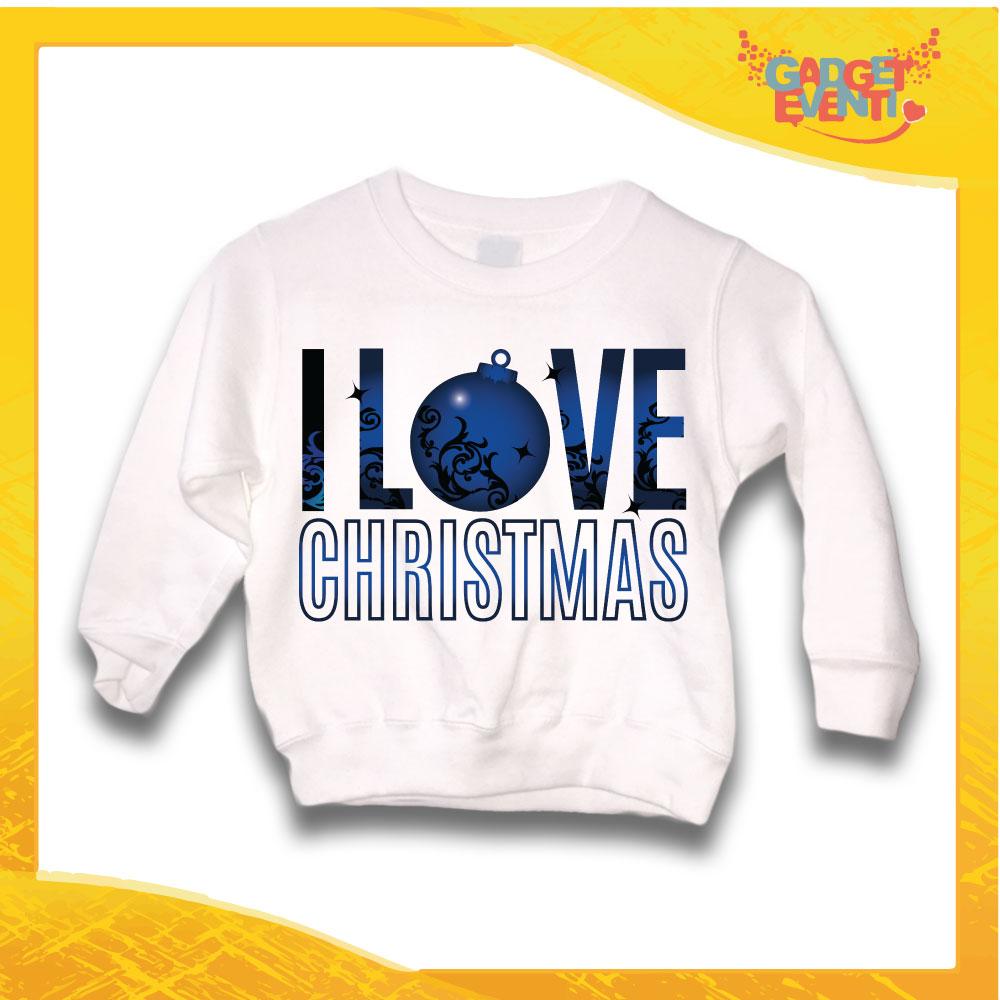 "Felpa Bianca Bimba Natalizia Bambino ""I Love Christmas"" grafica Blu Gadget Eventi"