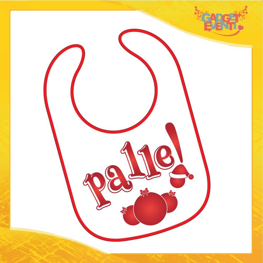 """Bavetto Natalizio Personalizzato """"Che Palle"""" Bavaglino Bimbo bordo Rosso Idea Regalo Originale per Natale Bimbi Bambini Neonati Gadget Eventi"""