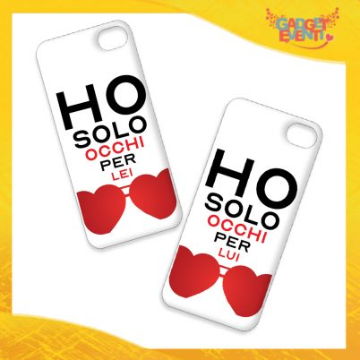 """Coppia Cover Smartphone Cellulare Tablet """"Ho Occhi Solo Per Lei Lui"""" San Valentino Gadget Eventi"""