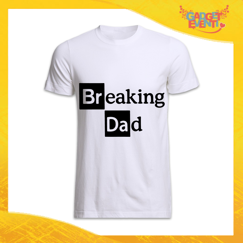 "T-Shirt Uomo Bianca ""Breaking Dad"" Idea Regalo Originale Festa del Papà Gadget Eventi"