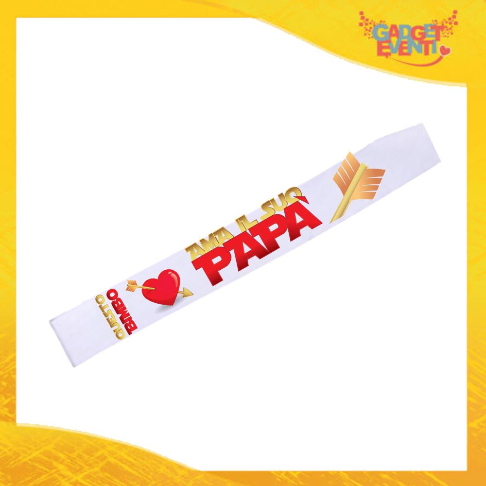 """Fasce """"Ama il Suo Papà"""" Modello Miss Mister Idea Regalo Festa del Papà Gadget Eventi"""