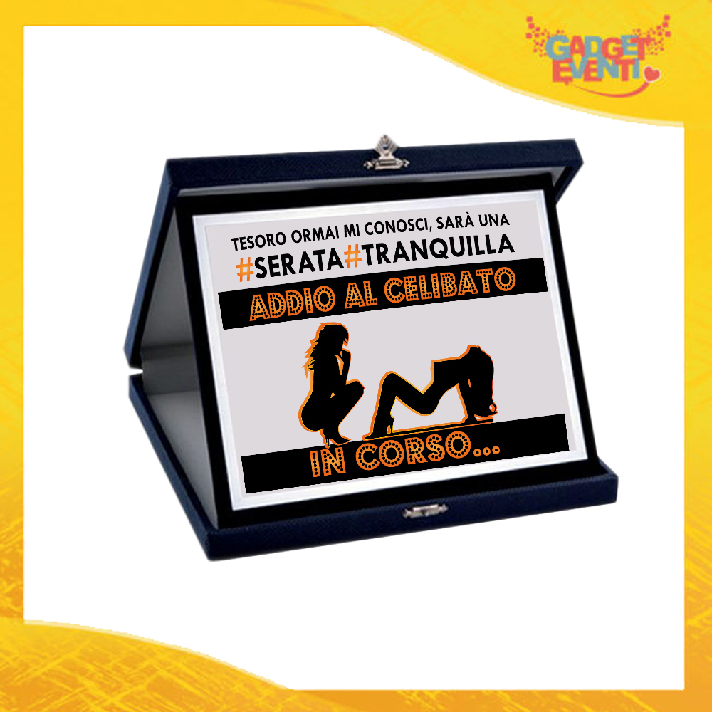 """Targa Uomo Personalizzata """"Serata Tranquilla"""", Cofanetto per Addii al Celibato Idea Regalo Gadget Eventi"""