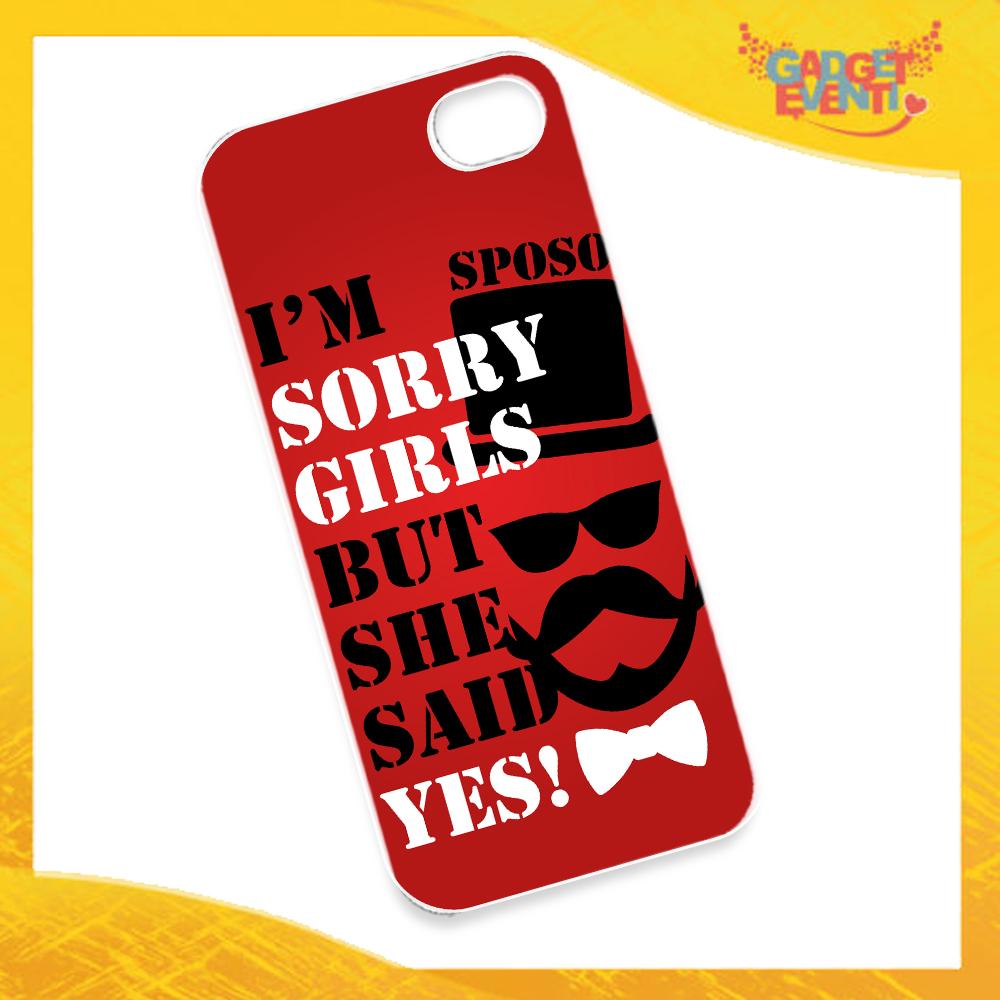 """Cover Smartphone Cellulare Tablet """"I'm Sorry Girls """" Addio al Celibato Gadget Eventi"""